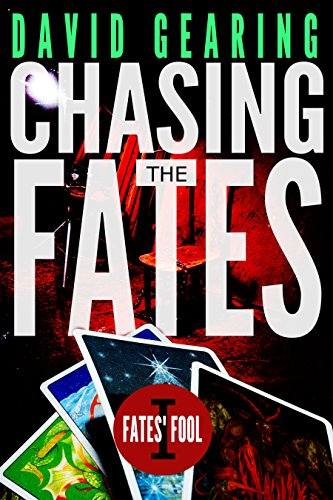 Chasing the Fates (Book 1 of Fates' Fool)
