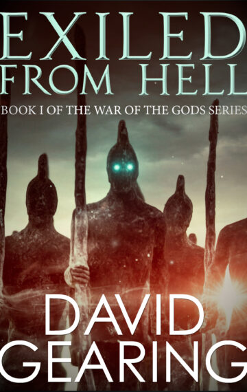 Exiled From Hell (Book 1 of War of the Gods)