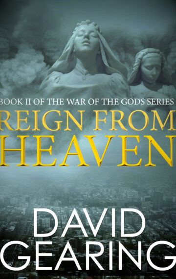 Reign From Heaven (Book 2 of the War of the Gods)