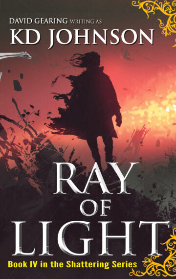 Ray of Light (Book 4 of The Shattering Series)