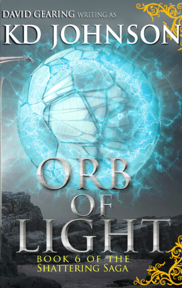 Orb of Light (Book 6 of The Shattering Series)
