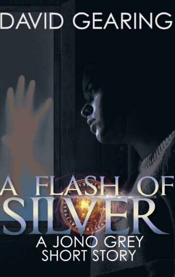 A Flash of Silver: a Jono Grey short story